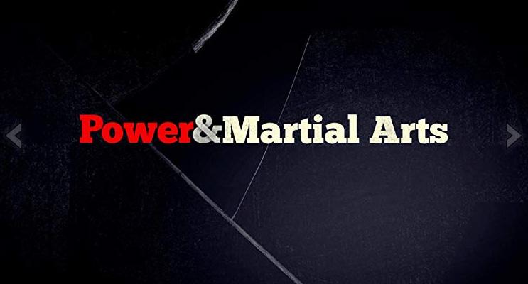 Power & Martial Arts (Sep 2019)